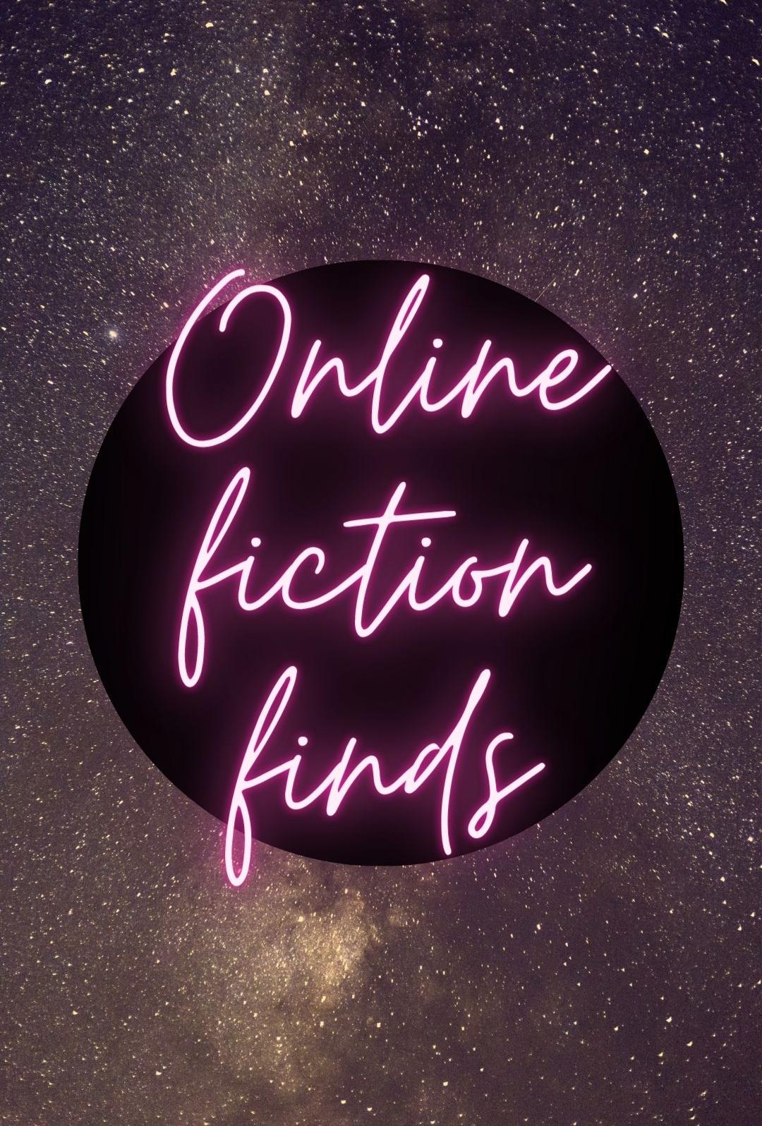 Online fiction finds